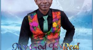 Seyi Adegbola My God is Real Mp3 Download