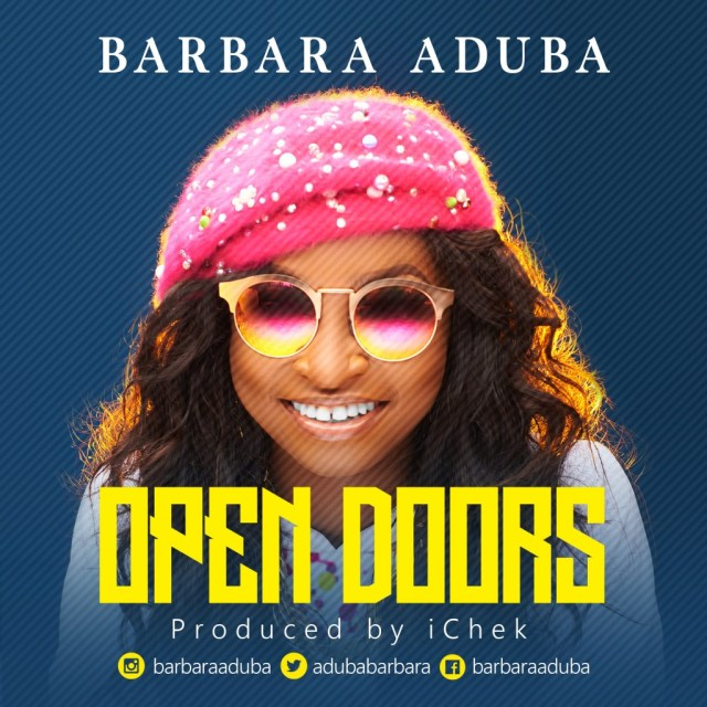 Barbara Aduba - Open Doors Mp3 / Lyrics Download