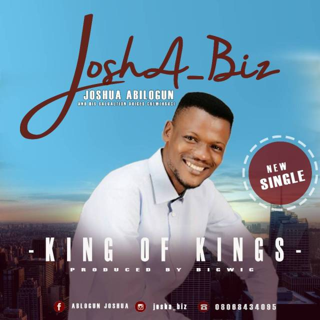Joshua Abilogun - King Of Kings Mp3 Download