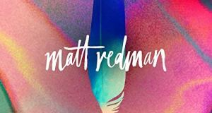 Matt Redman One Day ( When We All Get To Heaven ) Mp3 Lyrics Download