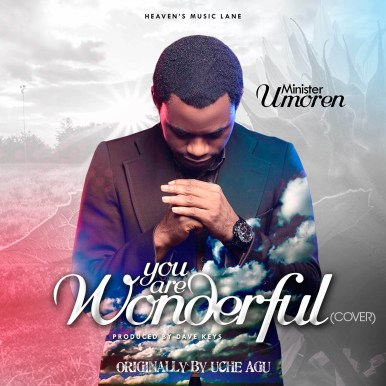 Minister Umoren You Are Wonderful Mp3 Download