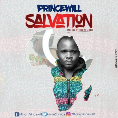 Princewill Salvation Mp3 / Lyrics Download