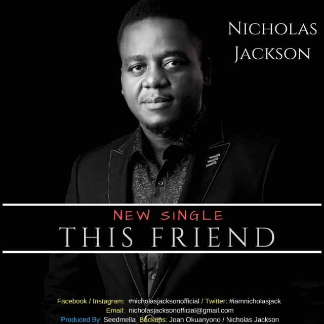 Nicholas Jackson This Friend Mp3 Download