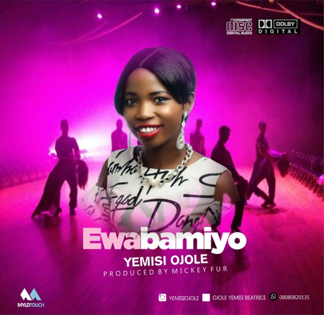 Yemisi Ojole Ewabamiyo Mp3 Download