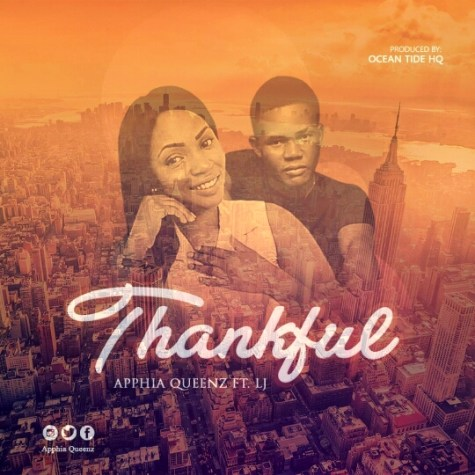 Apphia Queenz Ft. LJ - Thankful Mp3 Download