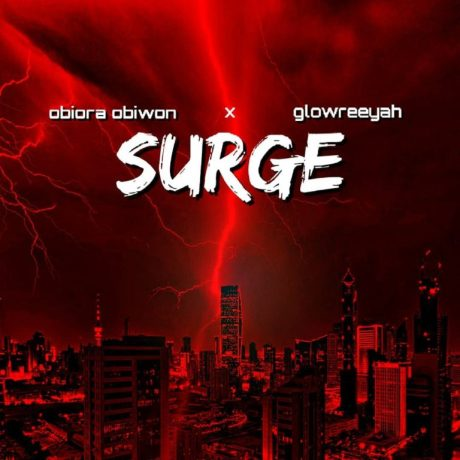 Obiora Obiwon Ft. Glowreeyah SURGE Mp3 Download