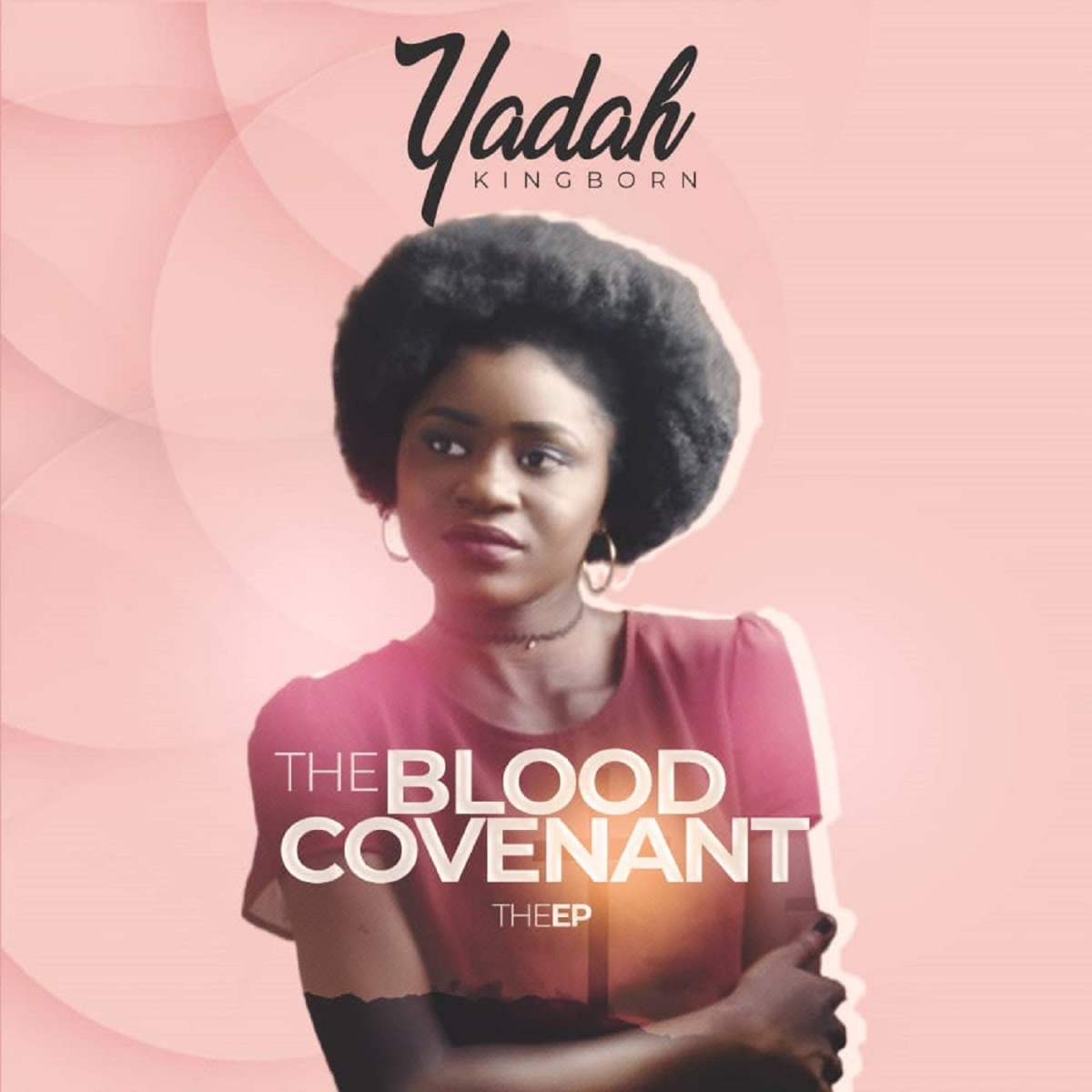ALBUM: Yadah (KingBorn) - The Blood Covenant