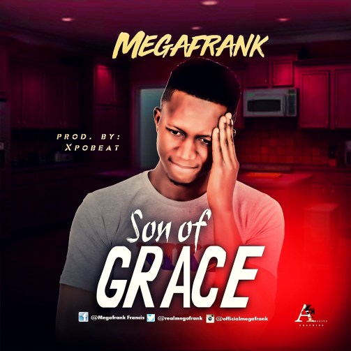 Megafrank - Son Of Grace Mp3 Download