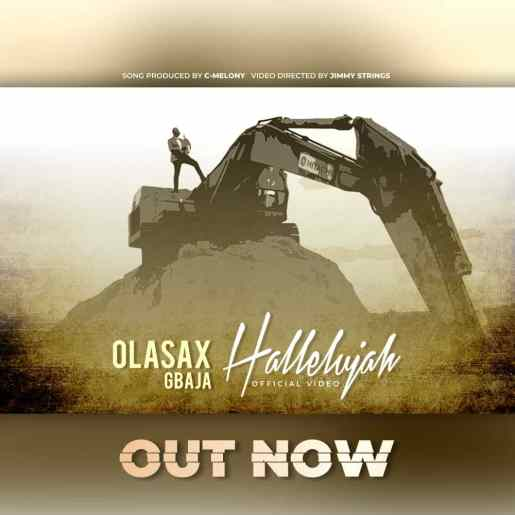 OlasaxGbaja - Halleluyah Mp3 Download