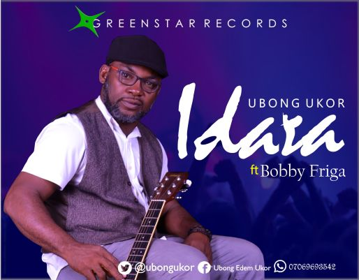 Ubong Ukor - Idara (JOY) Feat. Bobby Friga Mp3 Download