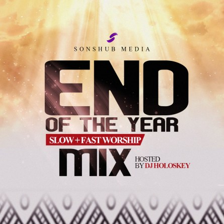 Download SonsHub End Of Year Mixtape