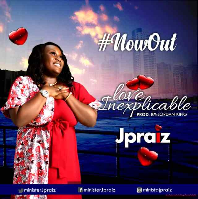 JPraiz - Love of Inexplicable (Free Mp3 Download)