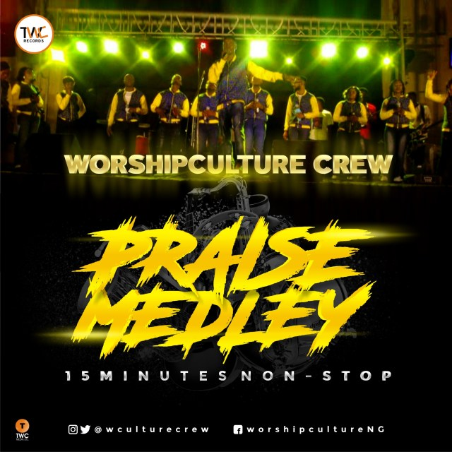 Worshipculture Crew - Praise Medley (Free Mp3 Download)