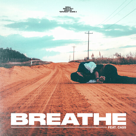 DOWNLOAD Deraj – Breathe Ft. CASS Mp3