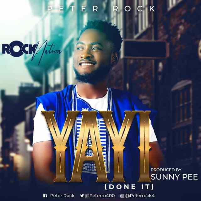 Download Peter Rock - Yayi Mp3 (Done It)