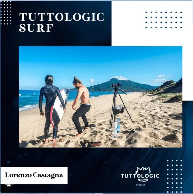 tuttologic surf #7 - Lorenzo Castagna
