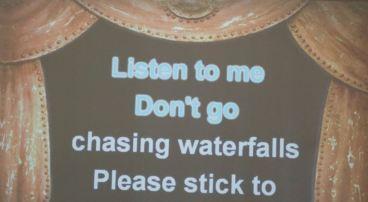 "Lyrics to the song ""Waterfalls"""