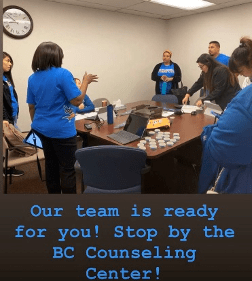 Our team is ready for you! Stop by the BC Counseling Center!