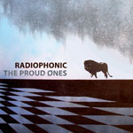 Radiophonic - The Proud Ones