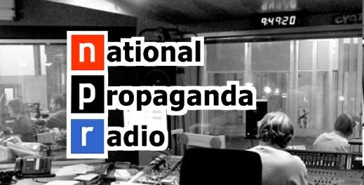 NPR-national-propaganda-radio