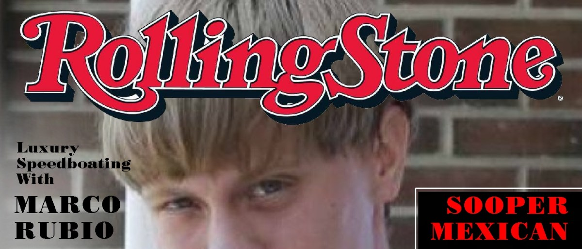Hey Rolling Stone How Come You Didn T Put Racist Dylann
