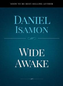 Wide Awake by Daniel Isamon