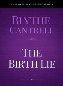 The Birth Lie