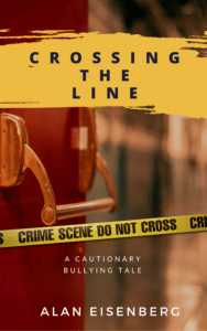 Crossing the Line by Allen Eisenberg