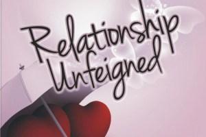 'RELATIONSHIP UNFEIGNED' by NIKE ADEKUNLE