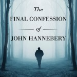 Final Confessions of John Haneberry