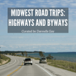 MIdwest Road Trips