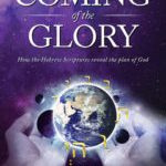 The Coming of the Glory Vol 2
