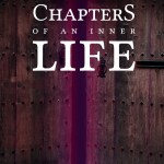 Chapters of an inner life