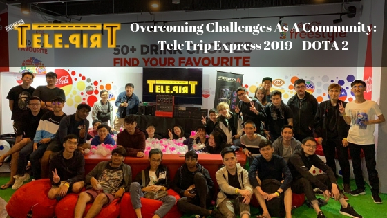 Overcoming Challenges As A Community: TeleTrip Express 2019 - DOTA 2
