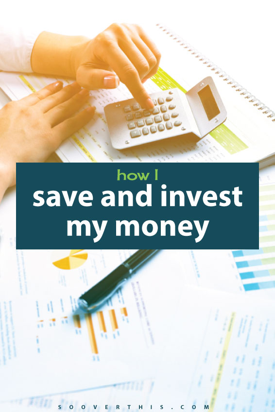 How I Save And Invest My Money
