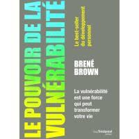«LE POUVOIR DE LA VULNERABILITE » DE BRENE BROWN #LIVRE