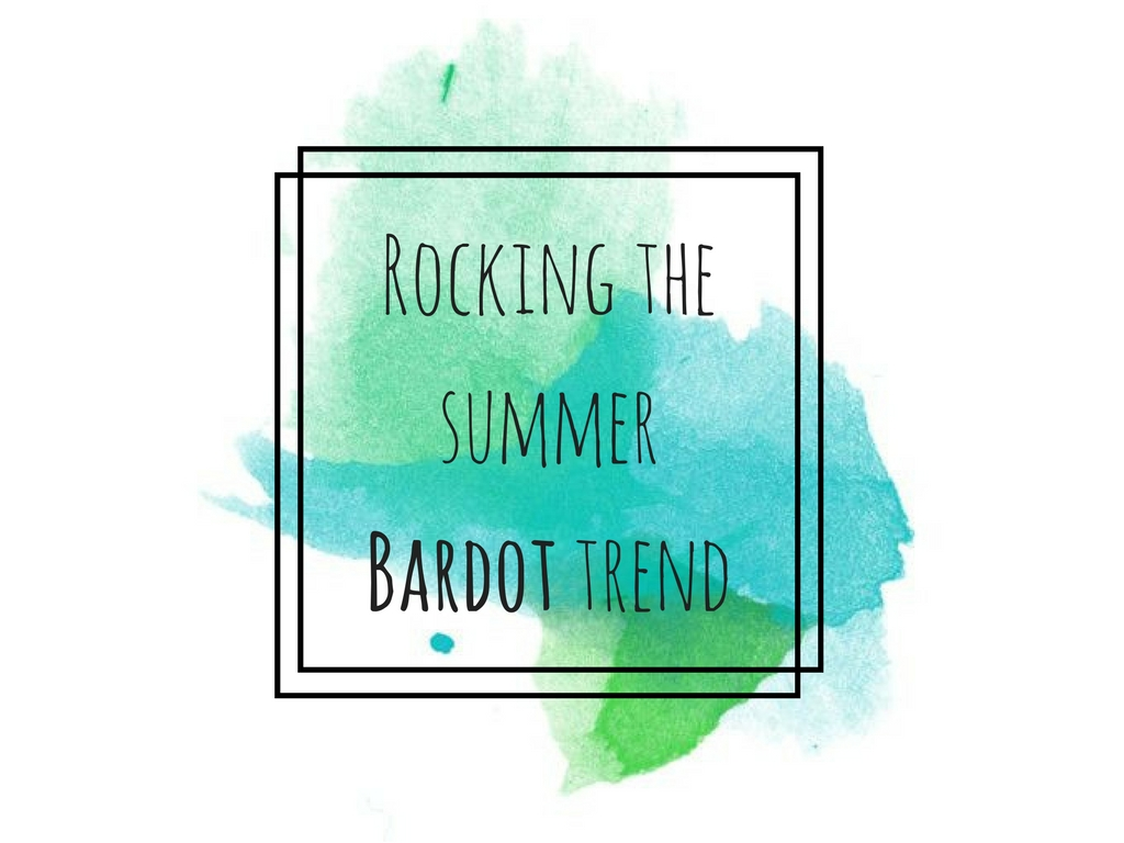 The Summer Trend That I've Been Loving – Bardot