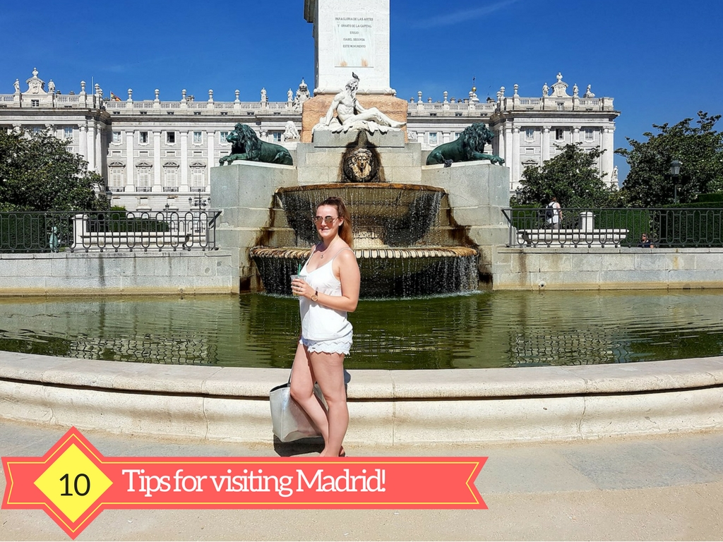10 Tips for visiting Madrid!