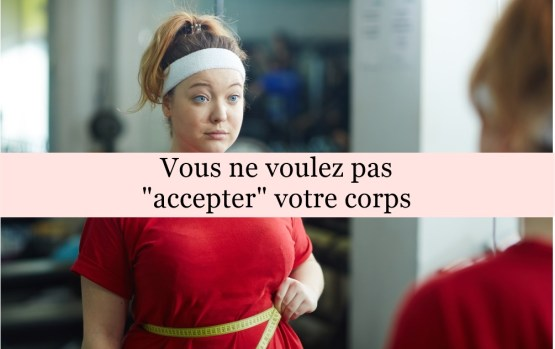 accepter son corps