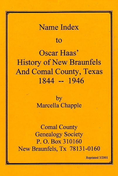 Name Index for History of New Braunfels and Comal County 1844-1946 by Oscar Haas