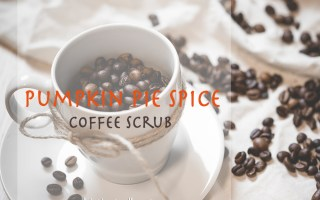 Pumpkin Pie Spice Coffee Scrub for Naturally Sexy Smooth Skin - Sophisticated Booty