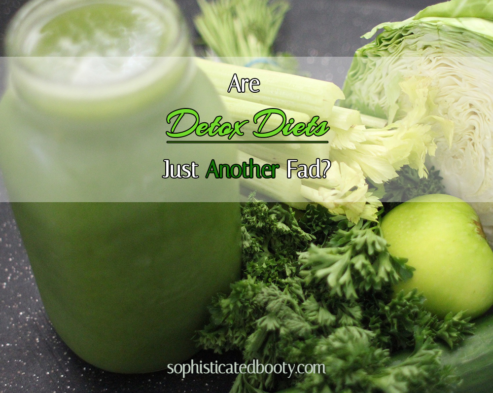 Are-Detox-Diets-Just-Another-Fad?