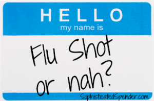 flu shot, or nah, sophisticated spender, flu tips, avoid, flu, colds