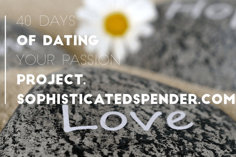 40 Days Of Dating Your Passion Project 2018 Edition