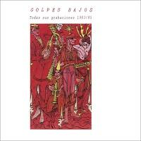 golpes-bajos-todas-sus-grabaciones-1983-85-i