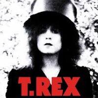 """T. Rex – """"The Slider"""""""