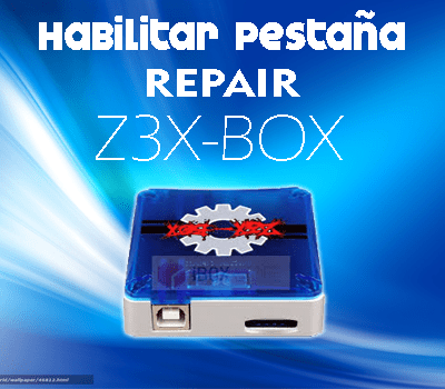 Habilitar pestaña repair en z3x