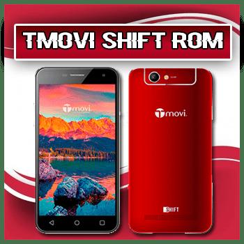 Tmovi Shift Firmware Rom