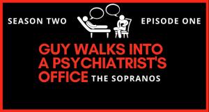 Guy Walks Into a Psychiatrist's Office (1)