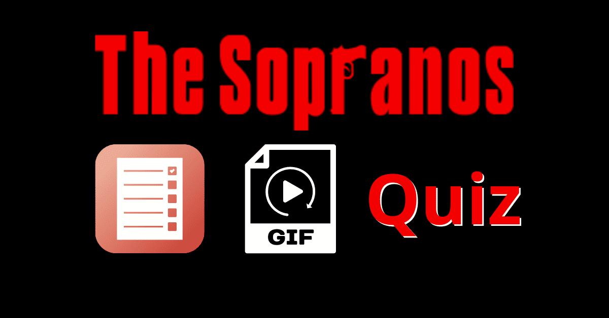 The Sopranos GIF Quiz